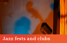Jazz fests and clubs